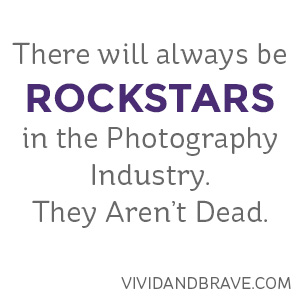 The Rockstars of the Photography Industry are changing. They are not dead