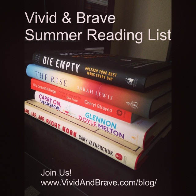 Vivid & Brave Summer Reading List