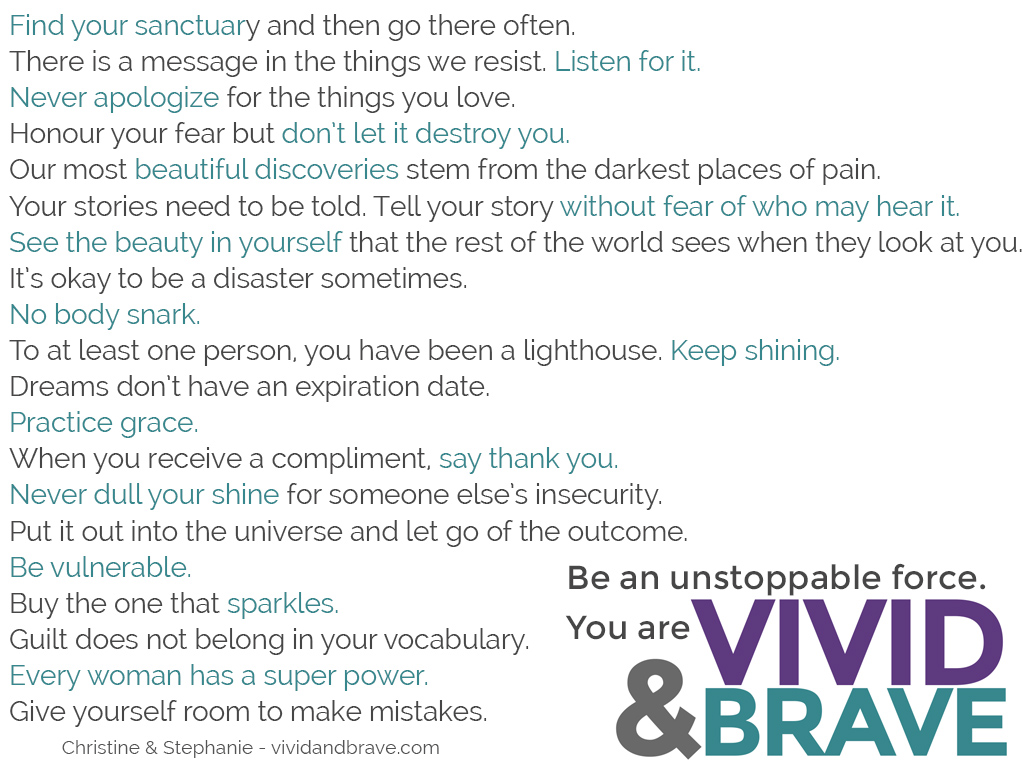 The Vivid & Brave Manifesto - to learn more, please visit our website! #vividandbrave