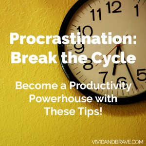 Procrastination: Break the Cycle! Become a Productivity Powerhouse with these tips!